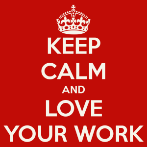 keep-calm-and-love-your-work-12